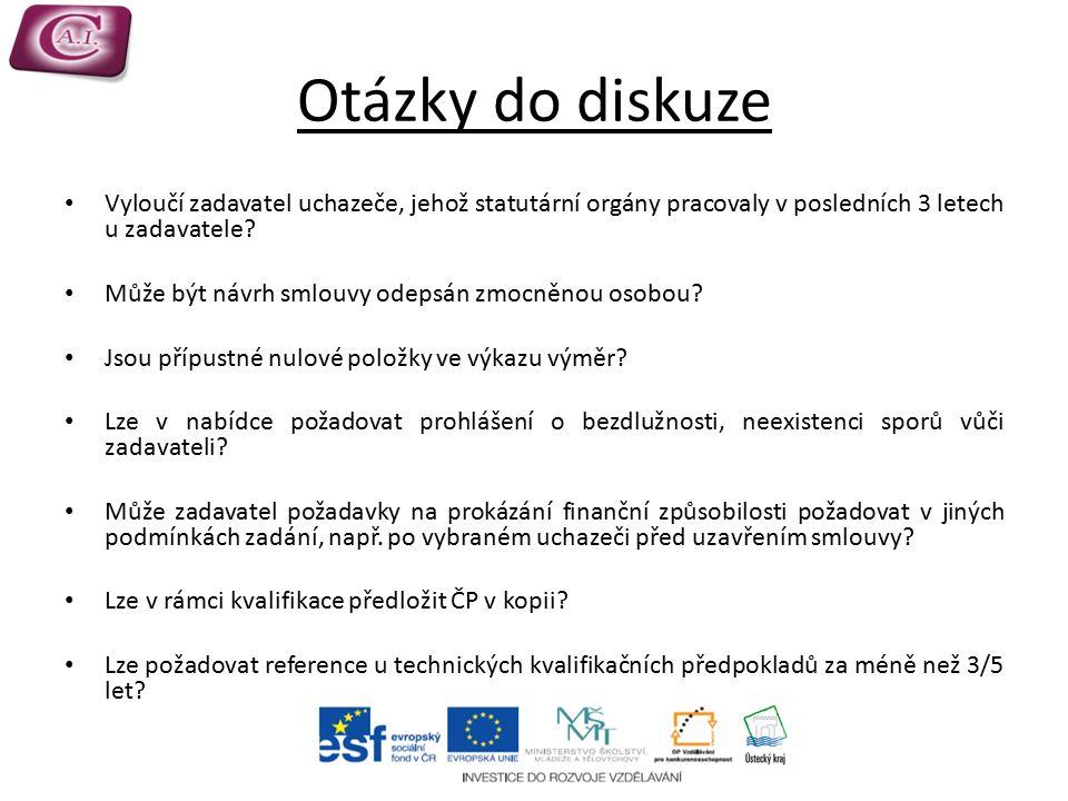Otázky do diskuze Vyloučí zadavatel uchazeče, jehož statutární orgány pracovaly v posledních 3 letech u zadavatele.