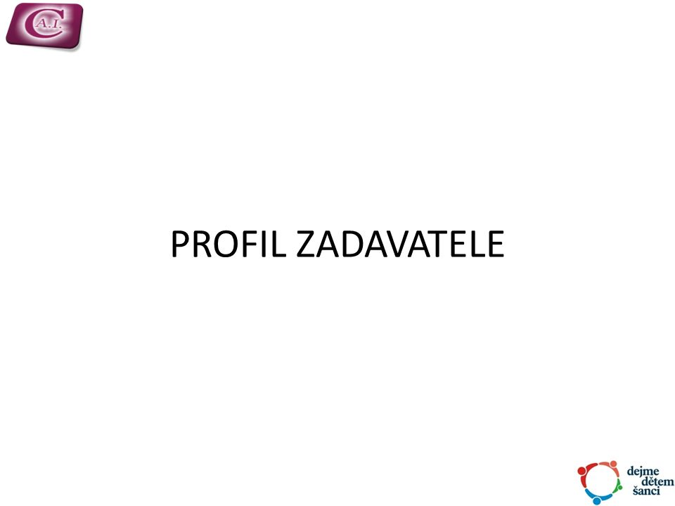 PROFIL ZADAVATELE