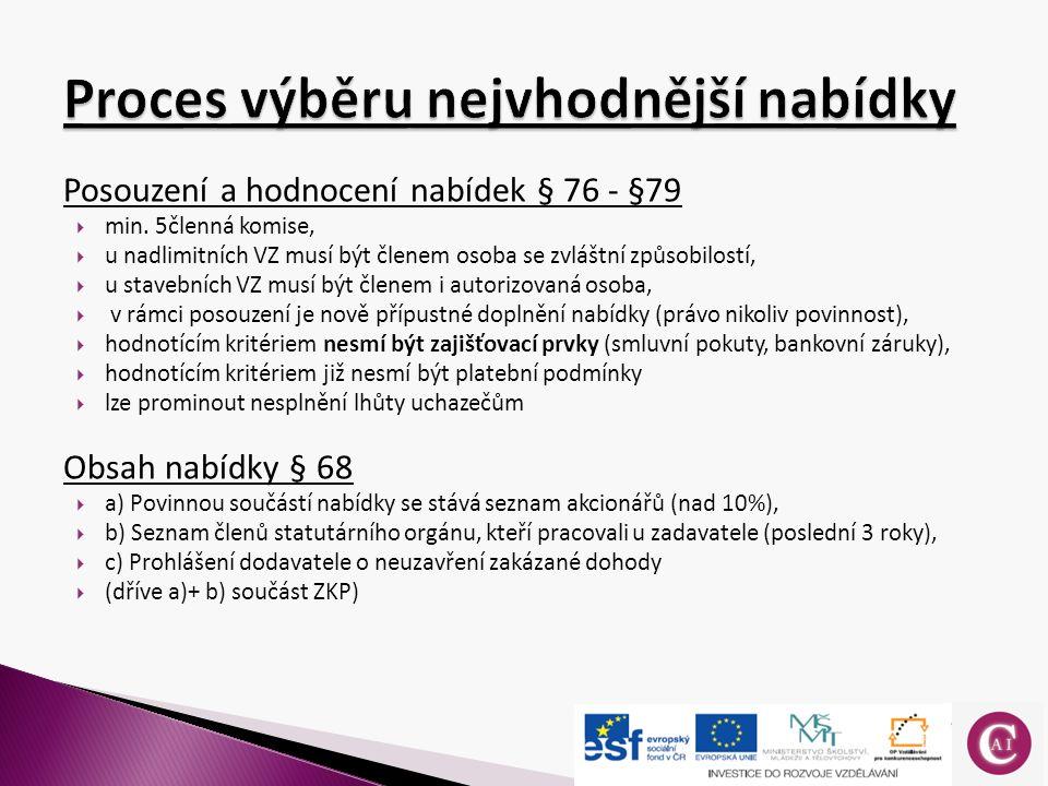 Posouzení a hodnocení nabídek § 76 - §79  min.