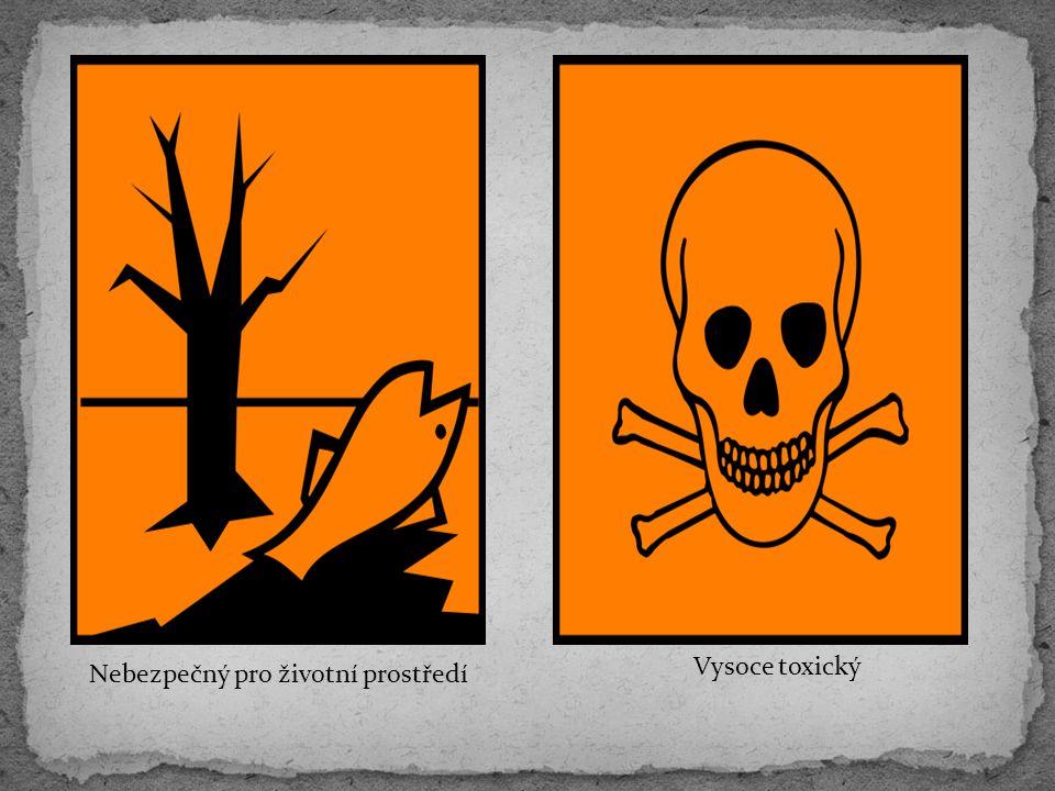 Nebezpečný pro životní prostředí Vysoce toxický