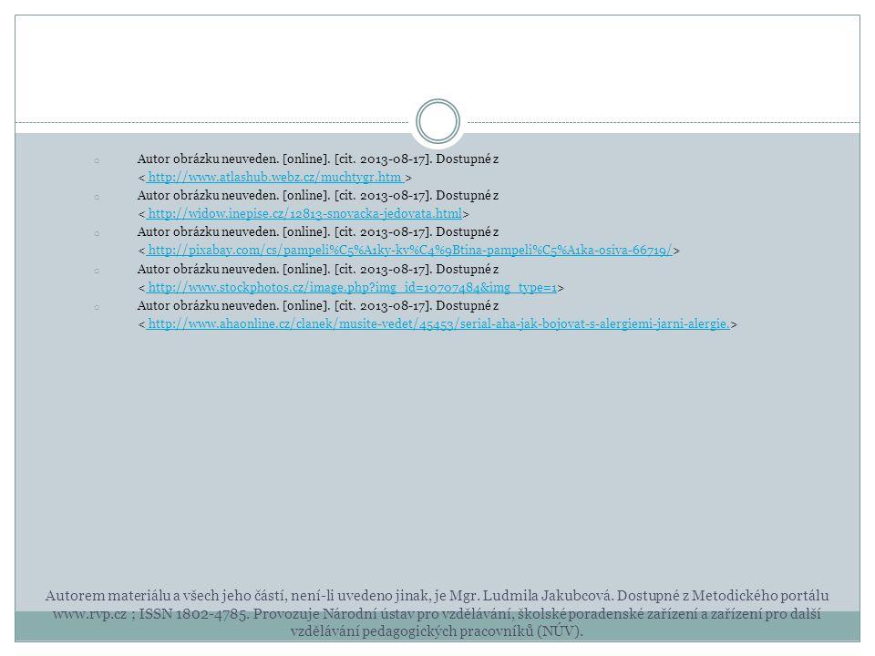 o Autor obrázku neuveden. [online]. [cit. 2013-08-17]. Dostupné z http://www.atlashub.webz.cz/muchtygr.htm o Autor obrázku neuveden. [online]. [cit. 2