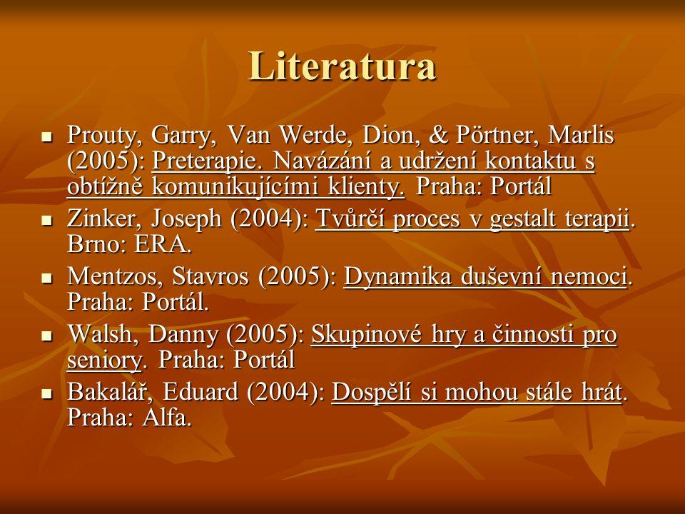 Literatura Prouty, Garry, Van Werde, Dion, & Pörtner, Marlis (2005): Preterapie.