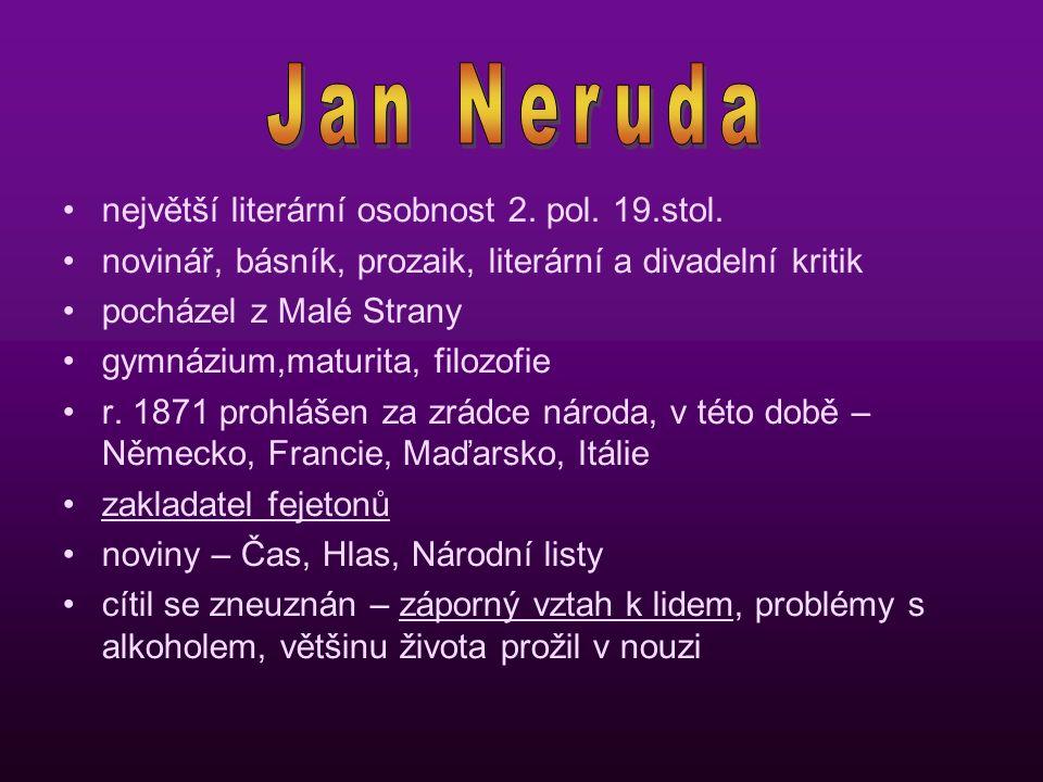 největší literární osobnost 2.pol. 19.stol.