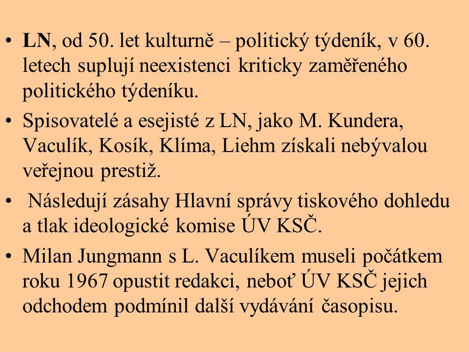 LN, od 50.let kulturně – politický týdeník, v 60.