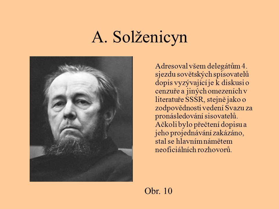A.Solženicyn Adresoval všem delegátům 4.