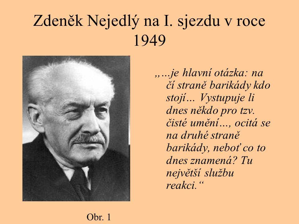 Zdeněk Nejedlý na I.