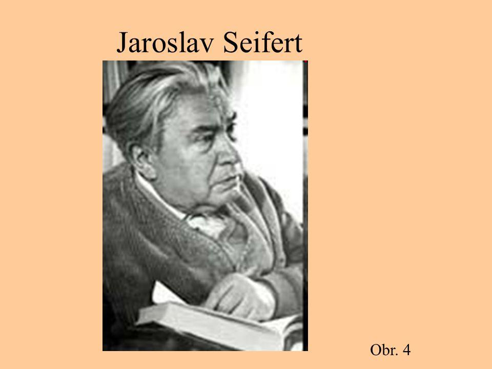 Jaroslav Seifert Obr. 4