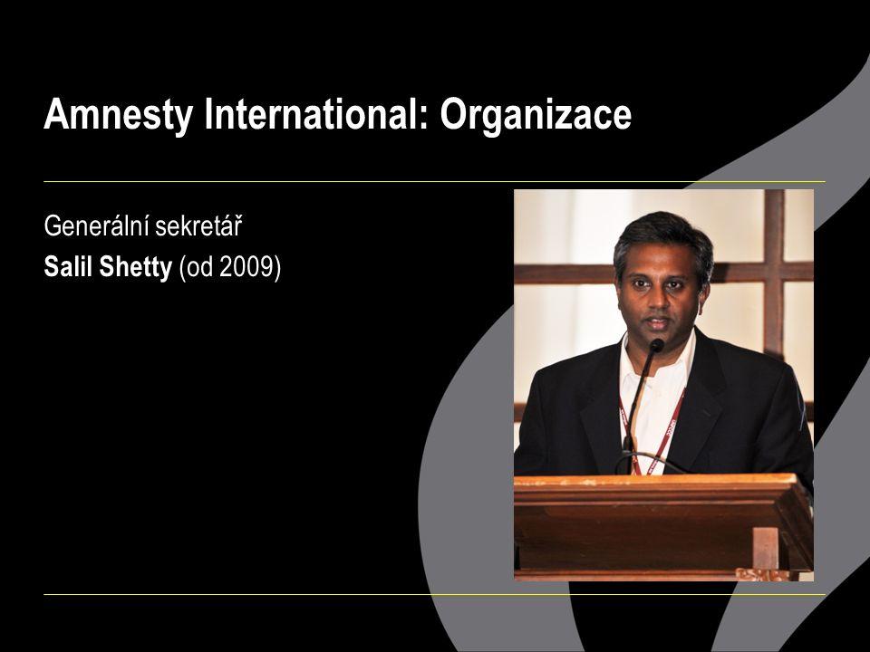 Generální sekretář Salil Shetty (od 2009)