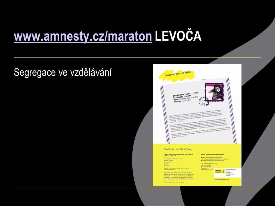www.amnesty.cz/maraton LEVOČA Segregace ve vzdělávání