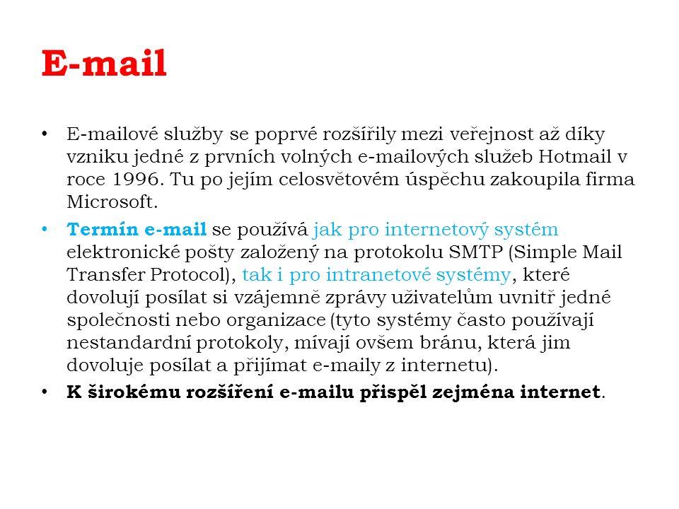 E-mail E-mailové služby se poprvé rozšířily mezi veřejnost až díky vzniku jedné z prvních volných e-mailových služeb Hotmail v roce 1996.