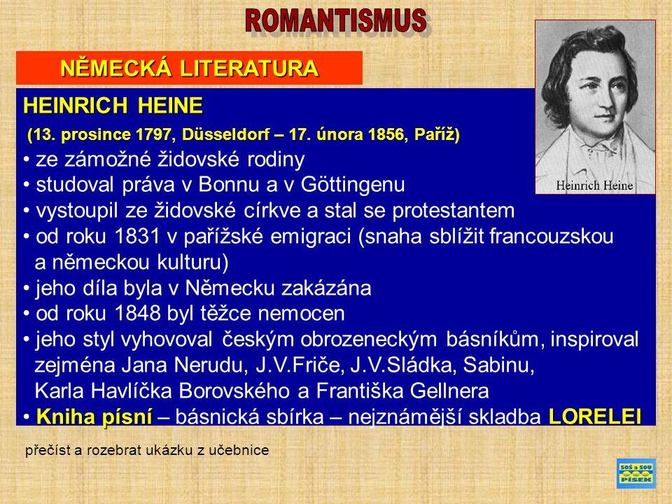 NĚMECKÁ LITERATURA HEINRICH HEINE ( (13. prosince 1797, Düsseldorf – 17.