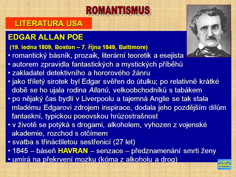 LITERATURA USA EDGAR ALLAN POE (19. ledna 1809, Boston – 7.