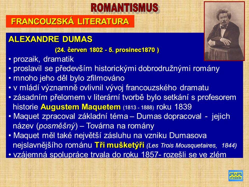 FRANCOUZSKÁ LITERATURA ALEXANDRE DUMAS (24. červen 1802 - 5.