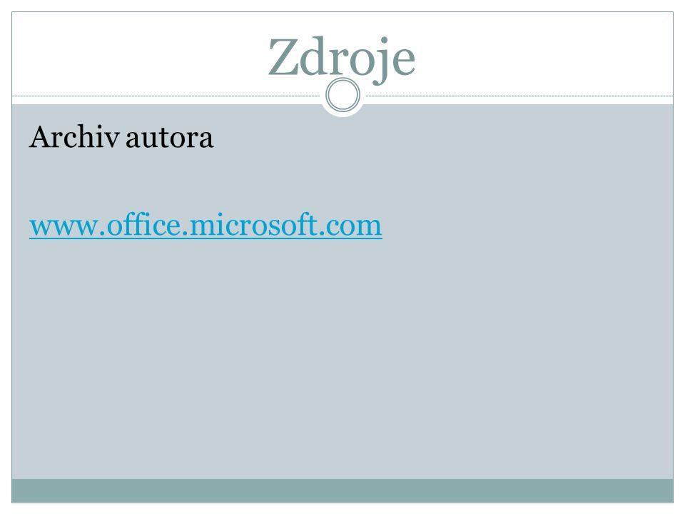 Zdroje Archiv autora www.office.microsoft.com