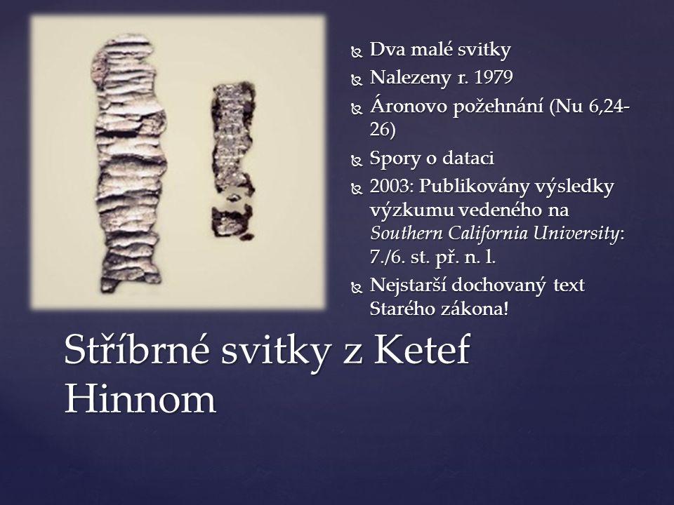 Stříbrné svitky z Ketef Hinnom  Dva malé svitky  Nalezeny r.