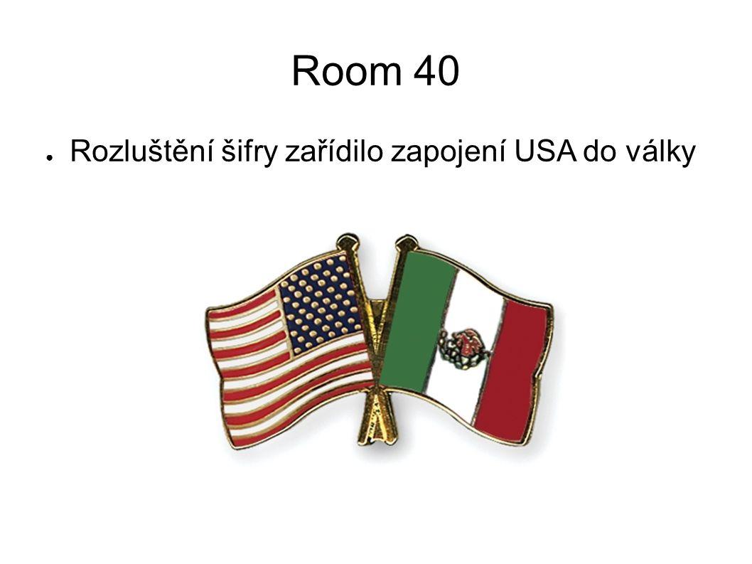 Room 40 ● Rozluštění šifry zařídilo zapojení USA do války