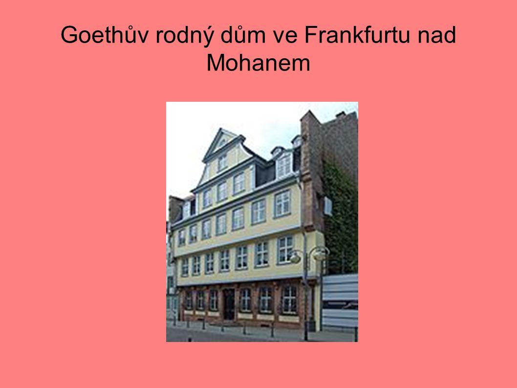 Goethův rodný dům ve Frankfurtu nad Mohanem