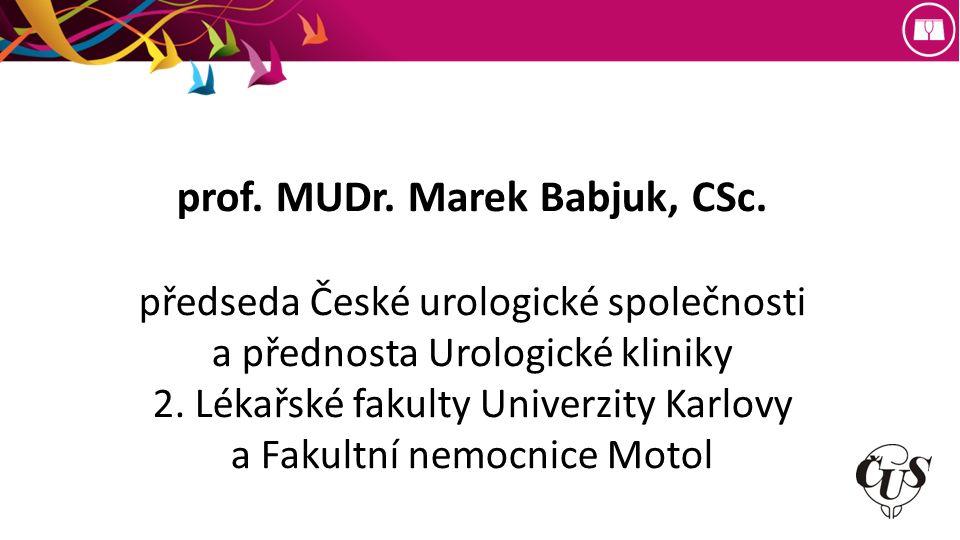 prof. MUDr. Marek Babjuk, CSc.
