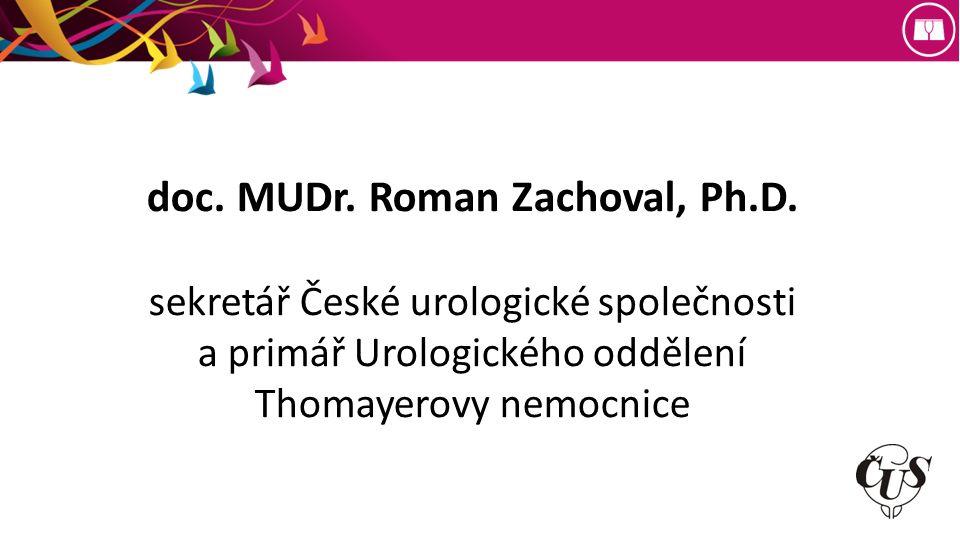 doc. MUDr. Roman Zachoval, Ph.D.