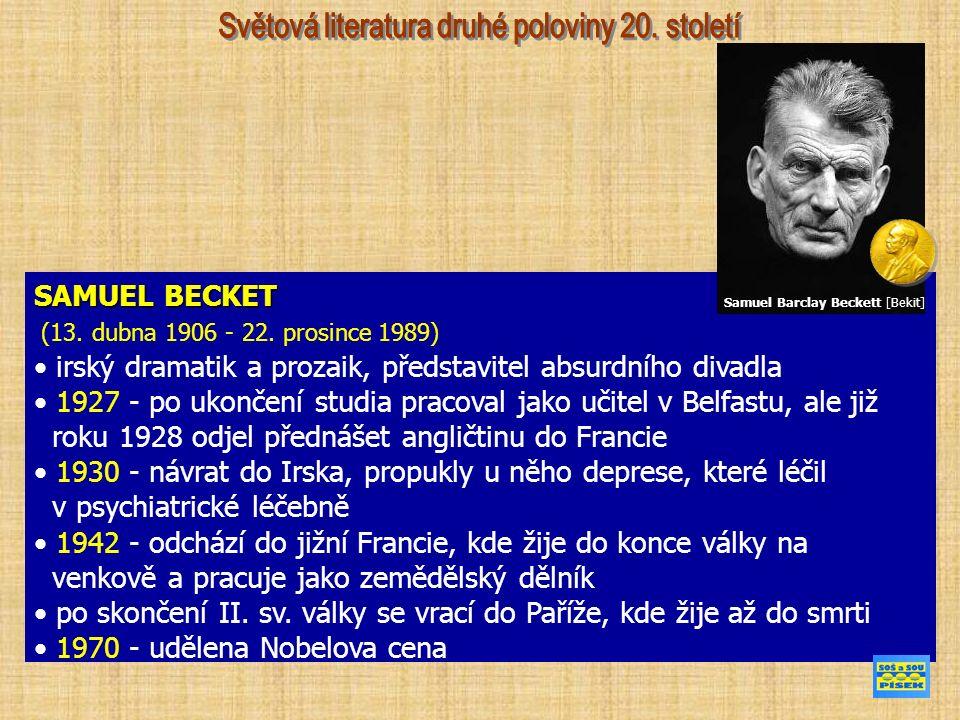 SAMUEL BECKET (13. dubna 1906 - 22.
