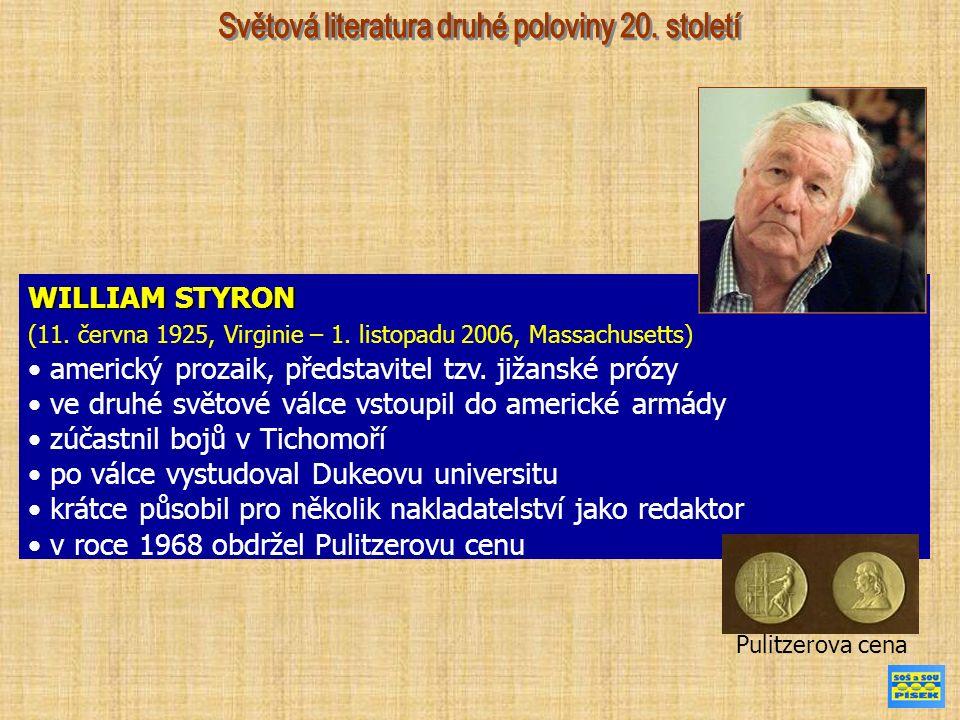 WILLIAM STYRON (11. června 1925, Virginie – 1.