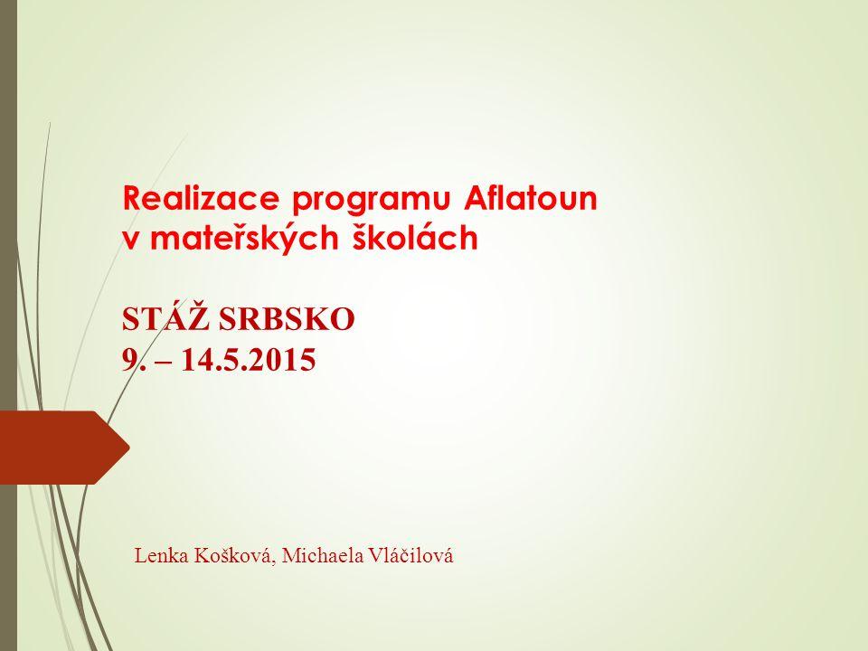 Realizace programu Aflatoun v mateřských školách STÁŽ SRBSKO 9.