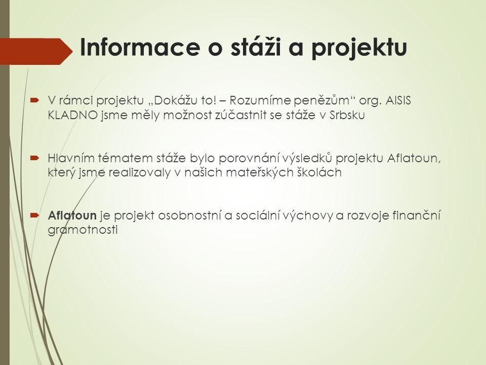 """Informace o stáži a projektu  V rámci projektu """"Dokážu to."""