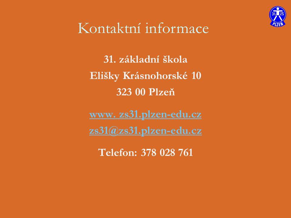 31. základní škola Elišky Krásnohorské 10 323 00 Plzeň www.