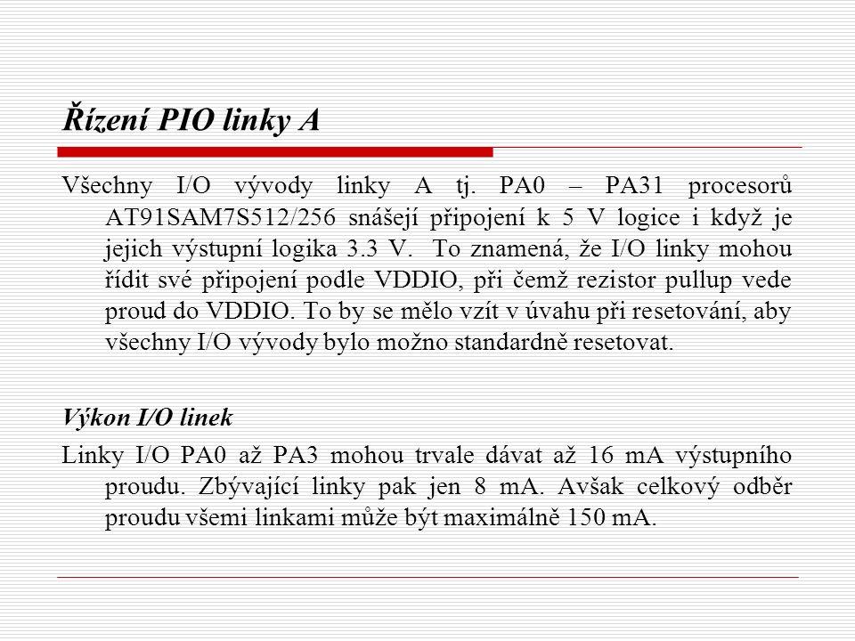 Řízení PIO linky A Všechny I/O vývody linky A tj.