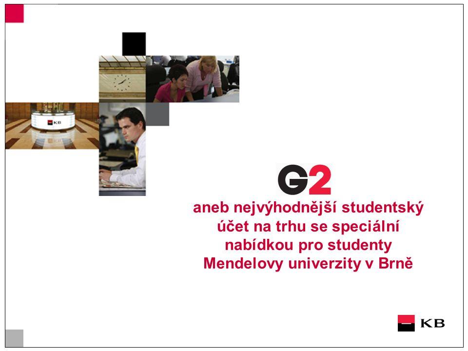 aneb nejvýhodnější studentský účet na trhu se speciální nabídkou pro studenty Mendelovy univerzity v Brně