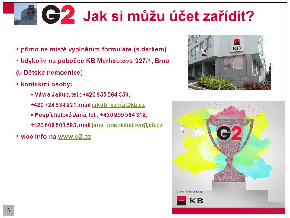 6 Jak si můžu účet zařídit?  přímo na místě vyplněním formuláře (s dárkem)  kdykoliv na pobočce KB Merhautova 327/1, Brno (u Dětské nemocnice)  kon