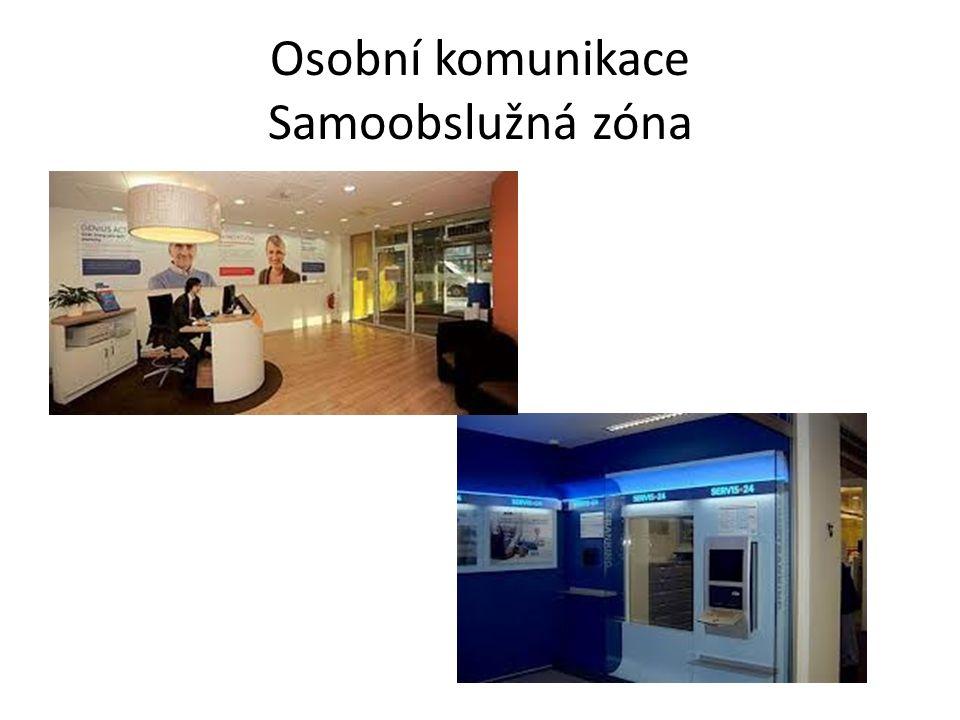 Osobní komunikace Samoobslužná zóna