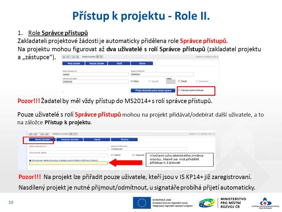 Přístup k projektu - Role II.