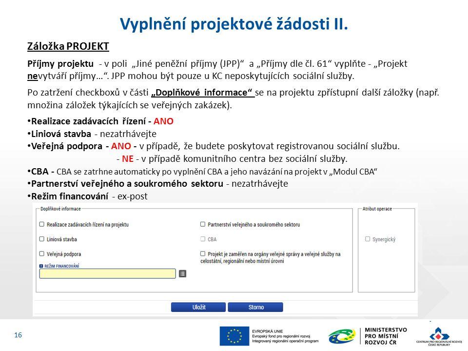Vyplnění projektové žádosti II.