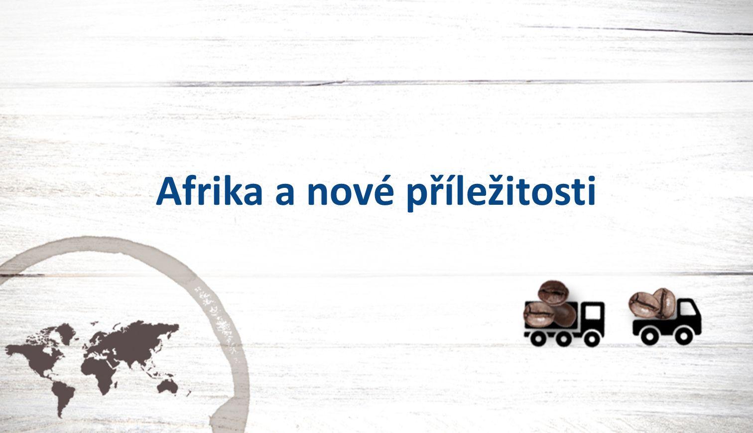 Afrika a nové příležitosti