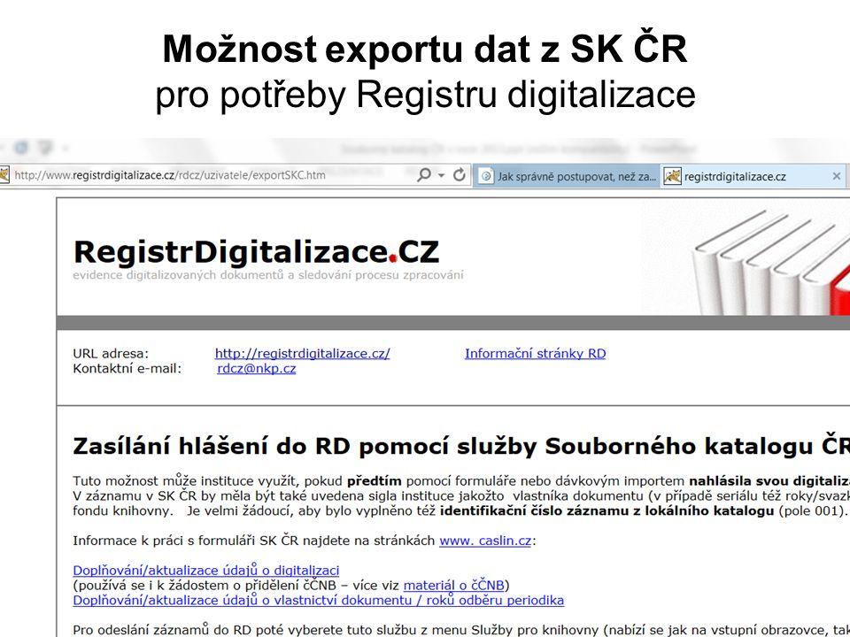 Možnost exportu dat z SK ČR pro potřeby Registru digitalizace