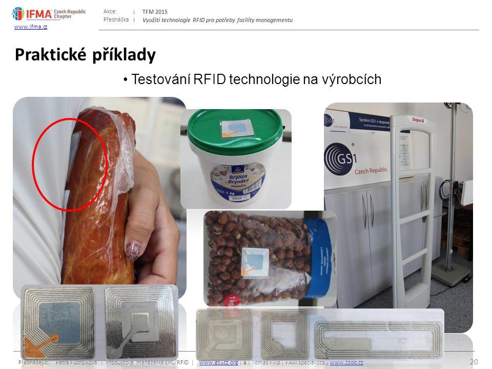 Přednáška Akce: Přednášející: Petra Fuchsíková | Produktová manažerka EPC/RFID | www.gs1cz.org | a | Tomáš Filip | FAM specialista | www.csob.czwww.gs1cz.orgwww.csob.cz TFM 2015 www.ifma.cz Využití technologie RFID pro potřeby facility managementu Praktické příklady 20 Testování RFID technologie na výrobcích