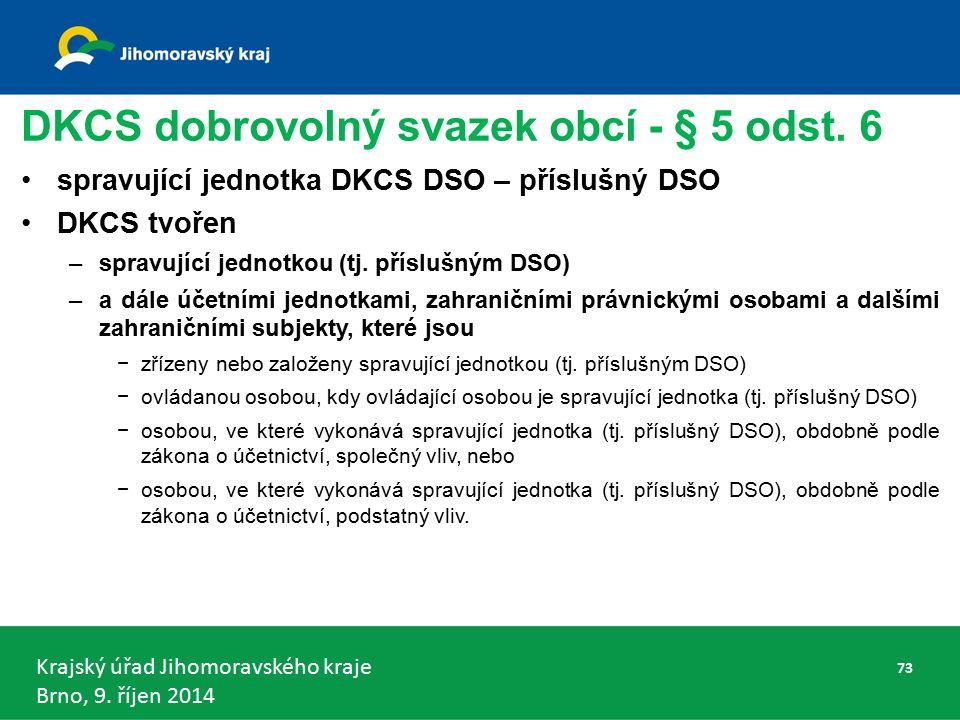 Krajský úřad Jihomoravského kraje Brno, 9. říjen 2014 DKCS dobrovolný svazek obcí - § 5 odst.