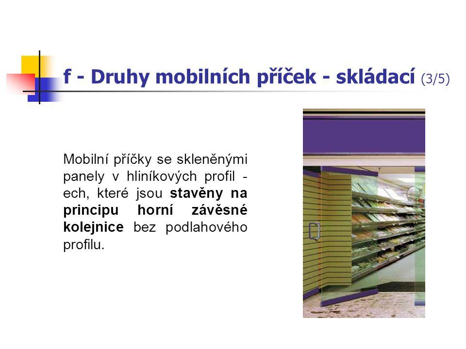 f - Příčky montované MOBILNÍ – detail Zavěšení jednobodové Zavěšení dvoubodové