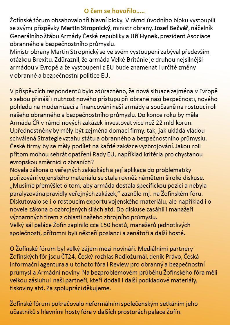 Poděkování partnerům Žofínského fóra Generální partneři Czechoslovak Group a.s.
