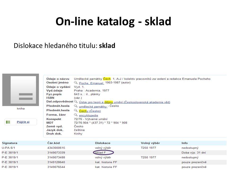 On-line katalog - sklad Dislokace hledaného titulu: sklad