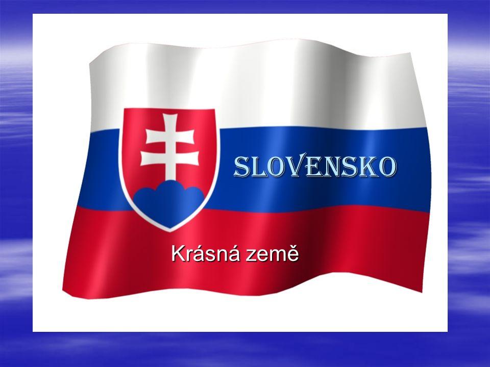 SLOVENSKO SLOVENSKO Krásná země