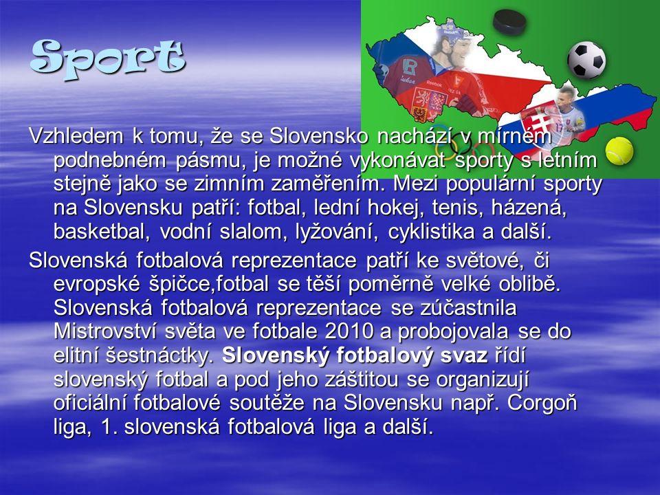 Folklór Folklór patří na Slovensku mezi největší pýchu republiky. Každá oblast, město, vesnice má svůj vlastní charakter a svůj vlastní folklór - kroj