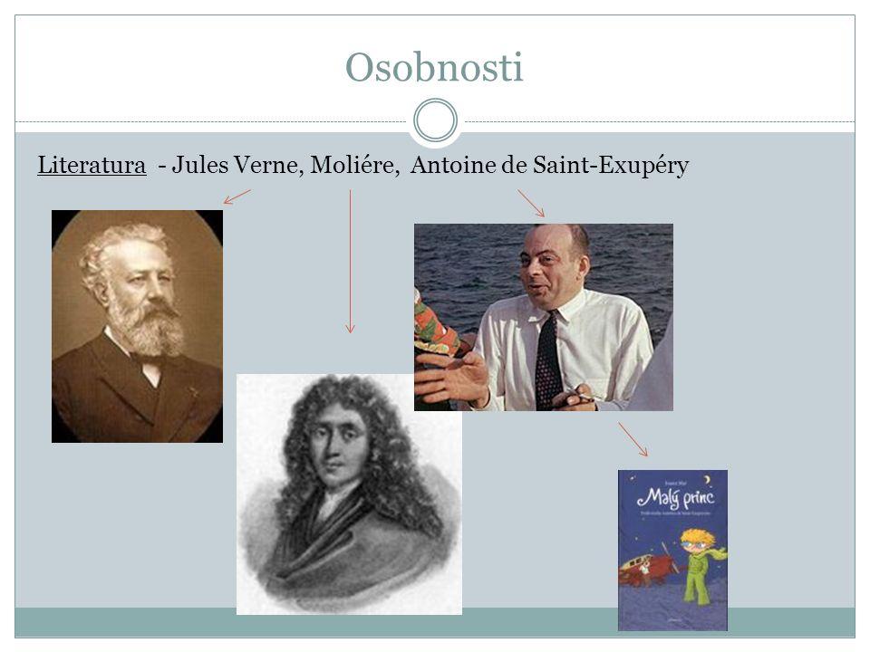 Osobnosti Literatura - Jules Verne, Moliére, Antoine de Saint-Exupéry