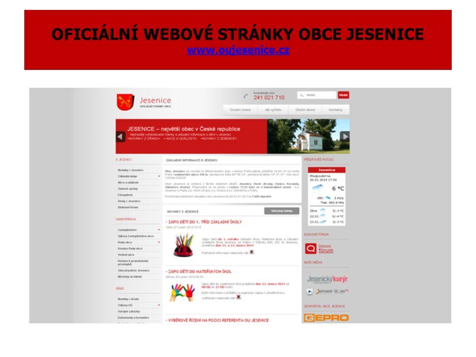 OFICIÁLNÍ WEBOVÉ STRÁNKY OBCE JESENICE www.oujesenice.cz www.oujesenice.cz
