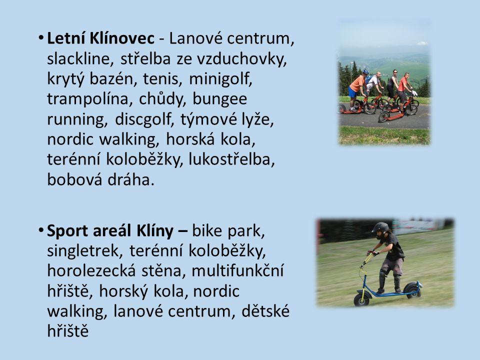 Letní Klínovec - Lanové centrum, slackline, střelba ze vzduchovky, krytý bazén, tenis, minigolf, trampolína, chůdy, bungee running, discgolf, týmové lyže, nordic walking, horská kola, terénní koloběžky, lukostřelba, bobová dráha.