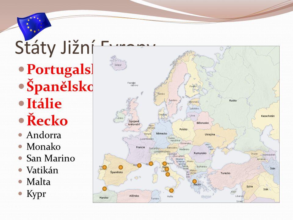Státy Jižní Evropy Portugalsko Španělsko Itálie Řecko Andorra Monako San Marino Vatikán Malta Kypr