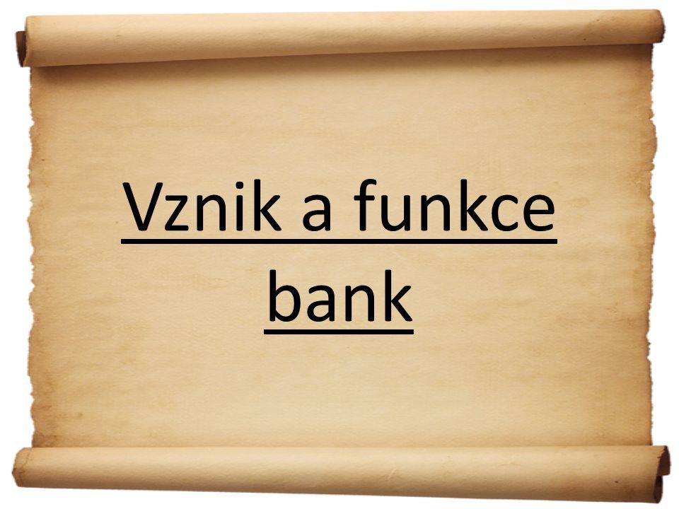 Vznik a funkce bank