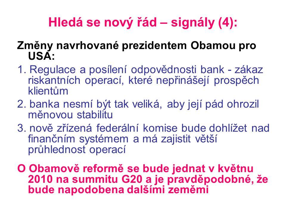 Hledá se nový řád – signály (4): Změny navrhované prezidentem Obamou pro USA: 1.