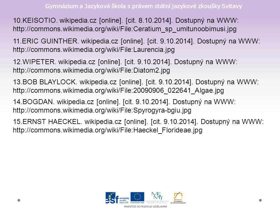 Gymnázium a Jazyková škola s právem státní jazykové zkoušky Svitavy 10.KEISOTIO. wikipedia.cz [online]. [cit. 8.10.2014]. Dostupný na WWW: http://comm